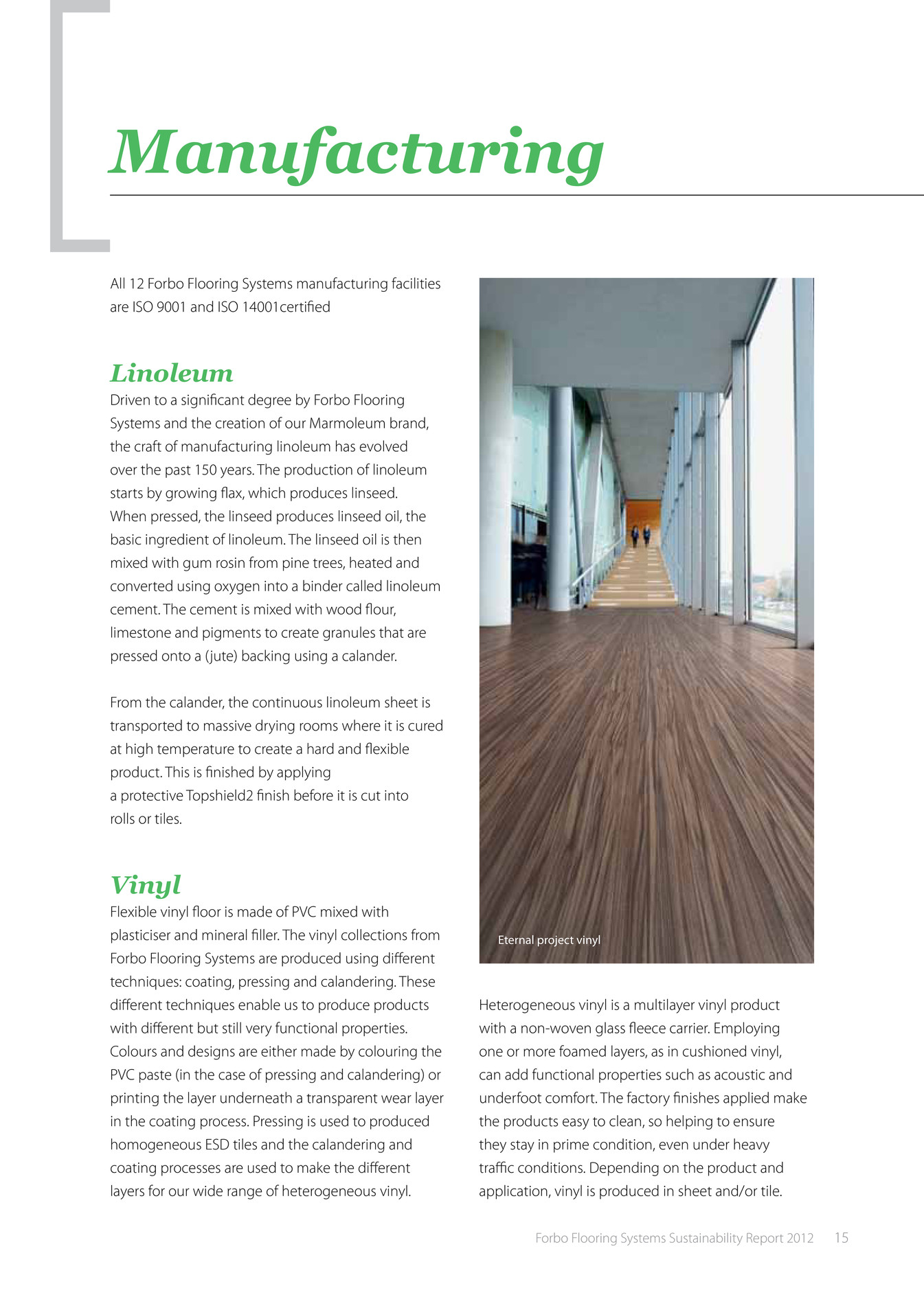 forboflooring se forbo flooring systems sustainability report 2012 page 14 15. Black Bedroom Furniture Sets. Home Design Ideas