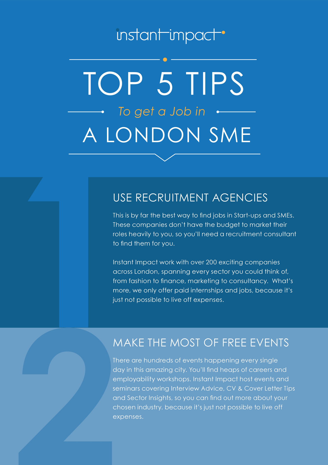 instant impact instant impact s graduate guide to london page and sector insights so you can out more about your chosen industry because it s just not possible to live off expenses