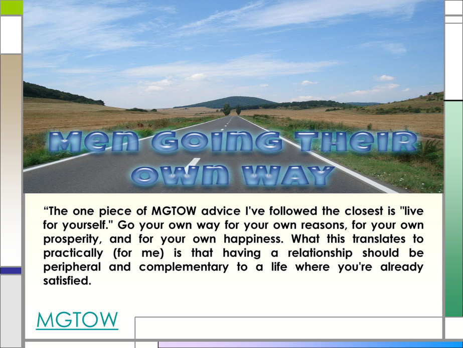 Men Going Their Own Way - MGTOW - Page 3 - Created with Publitas com