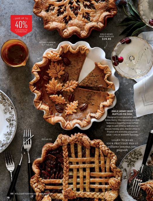 E 40% on pie dishes for a limited time EMILE HENRY DEEP RUFFLED $29.95 PECAN & Williams-Sonoma - Fall 4 Catalog - Pecan Pie In-a-Jar