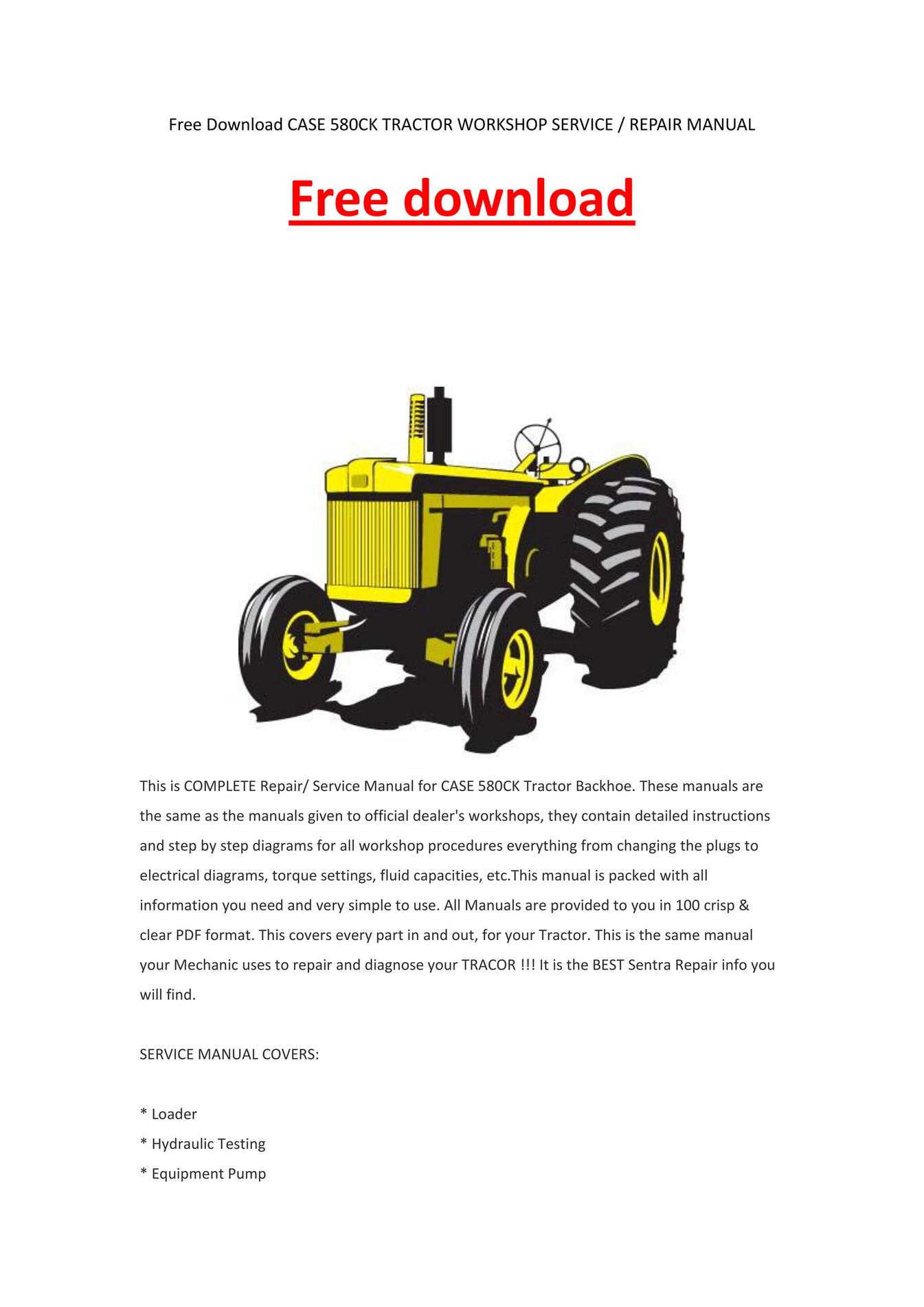 Case 580ck tractor workshop service repair manual by kevinlee.