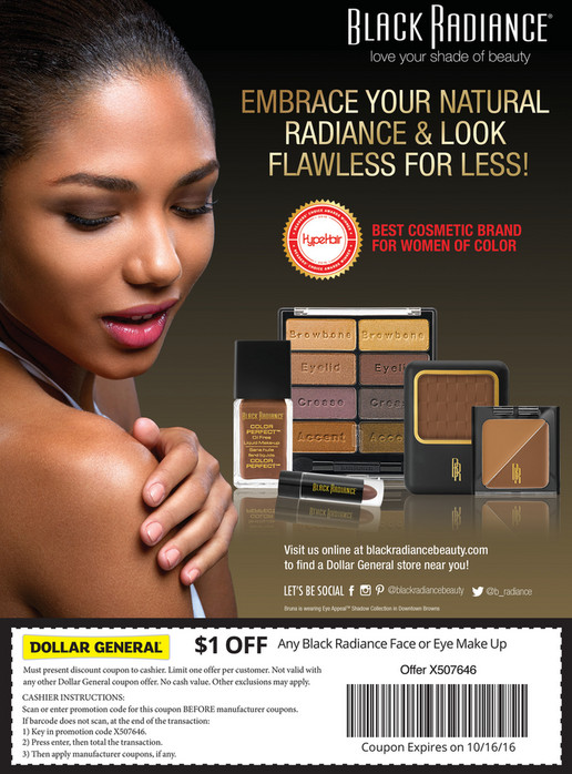 $1 OFF Any Black Radiance Face or Eye Make Up Must present discount coupon to cashier ...