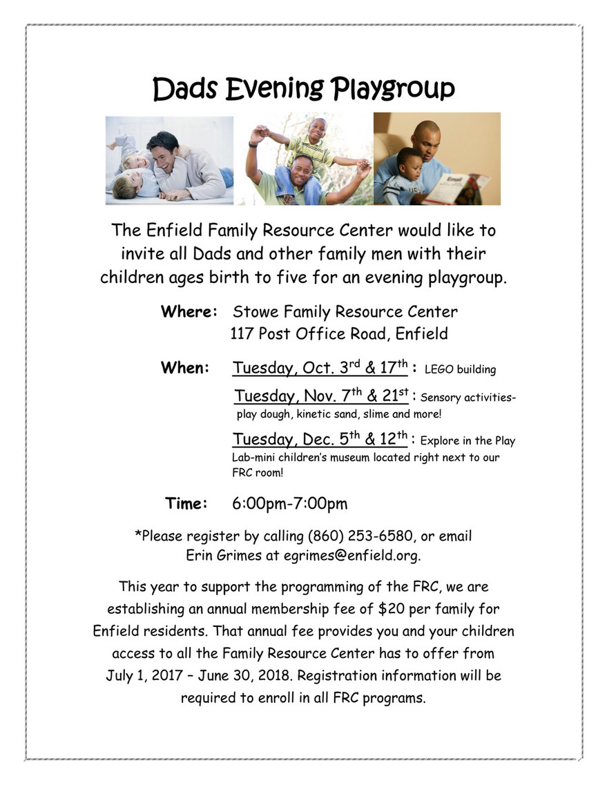 dads evening playgroup the enfield family resource center would like to invite all dads and other
