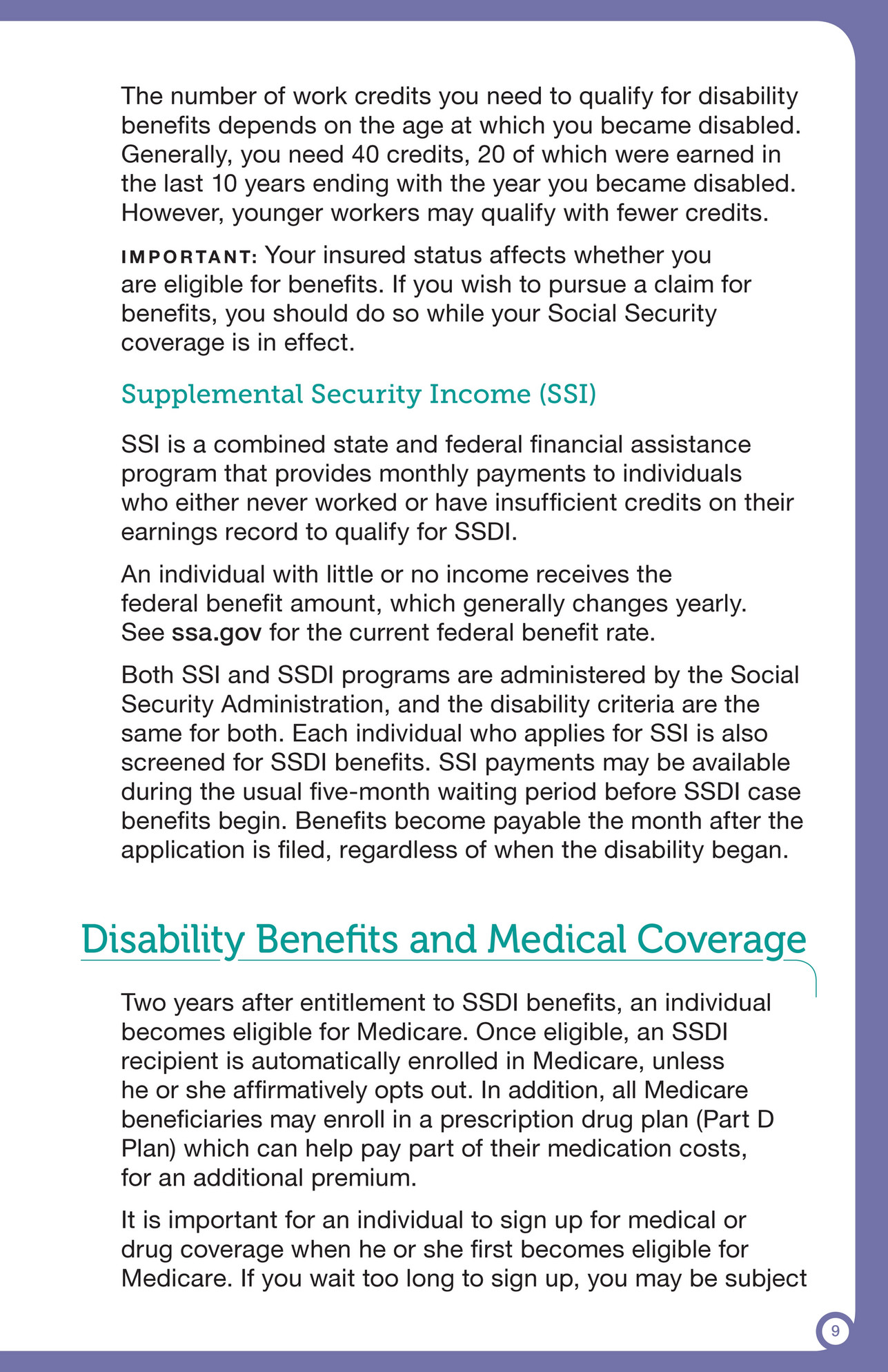 Drug Coverage When He Or She First Becomes Eligible For Medicare If You  Wait Too Long To Sign Up, You May Be Subject