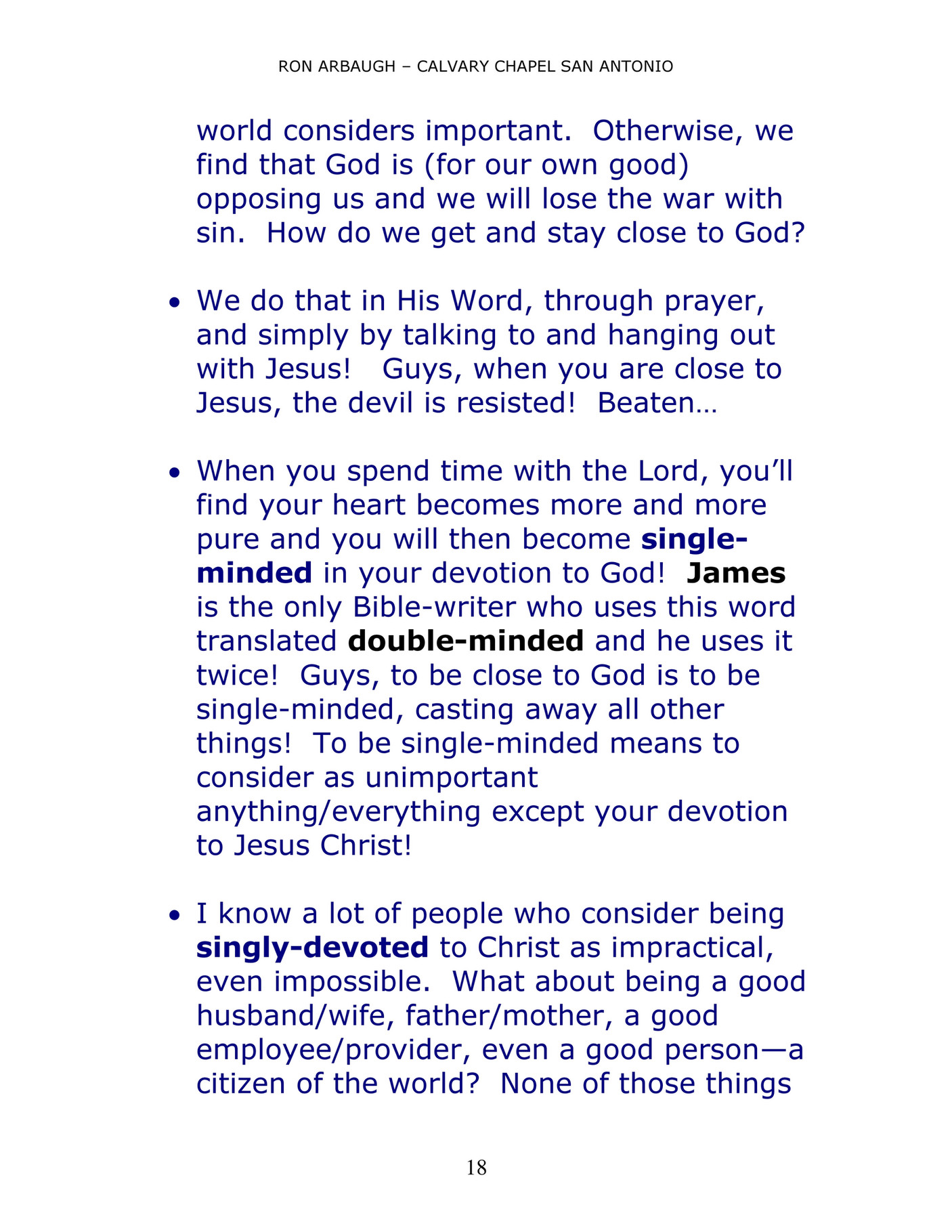 calvary chapel of san antonio james4 page 18 created what about being a good husband wife father mother a good employee provider even a good person a citizen of the world none of those things