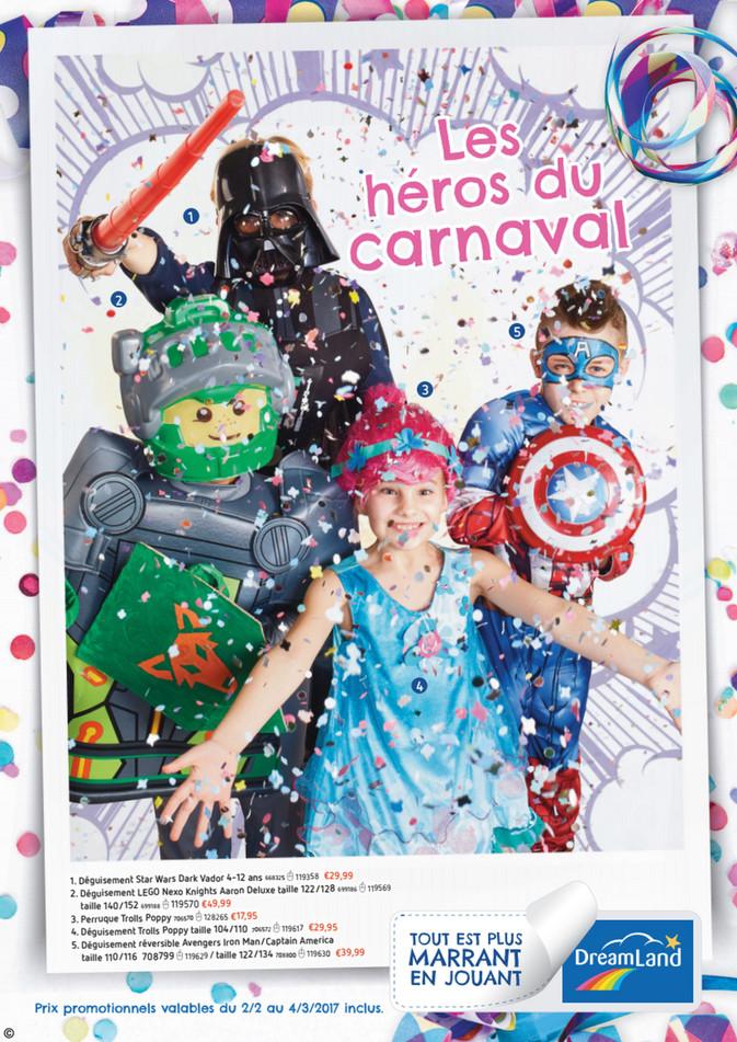 Folder Dreamland du 30/01/2017 au 04/03/2017 - Les héros du carnaval chez DreamLand_1051217.pdf