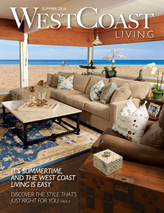 High Quality WestCoast SUMMER 2016 LIVING ITu0027S SUMMERTIME, AND THE WEST COAST LIVING IS  EASY DISCOVER THE