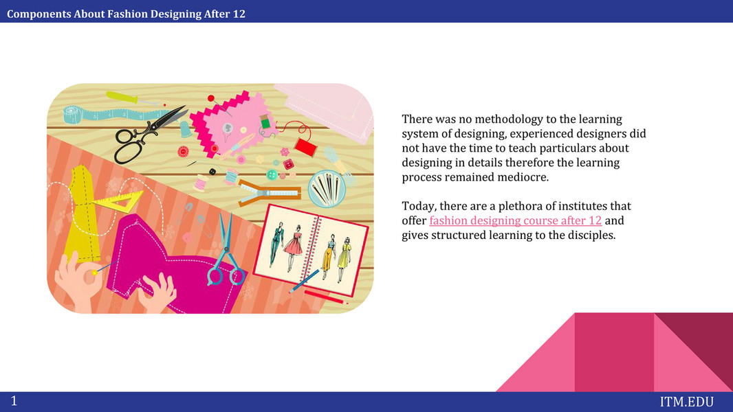 Itm Institute Components About Fashion Designing After 12 Page 3 Created With Publitas Com