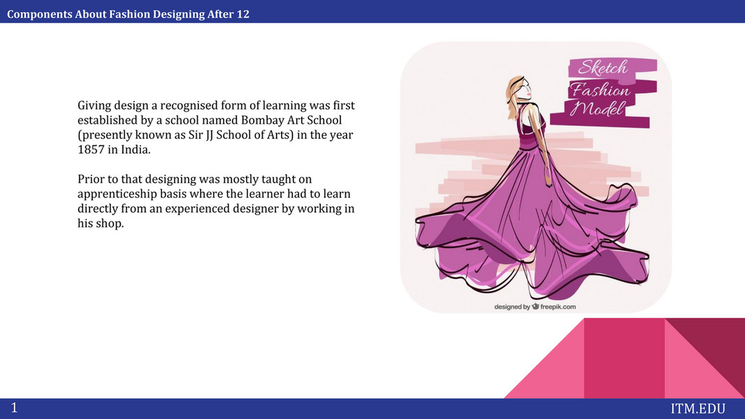 Itm Institute Components About Fashion Designing After 12 Page 1 Created With Publitas Com