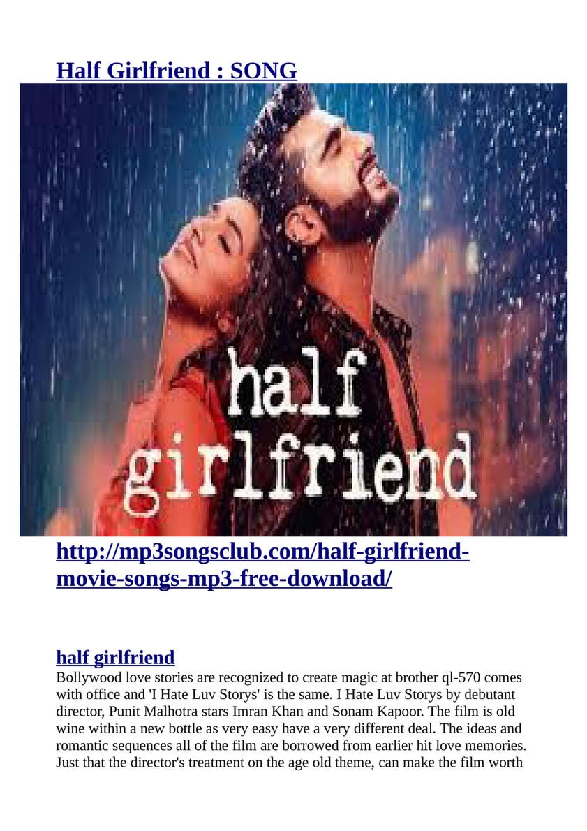 Half Girlfriend Http Mp3songsclub Com Half Girlfriend Movie