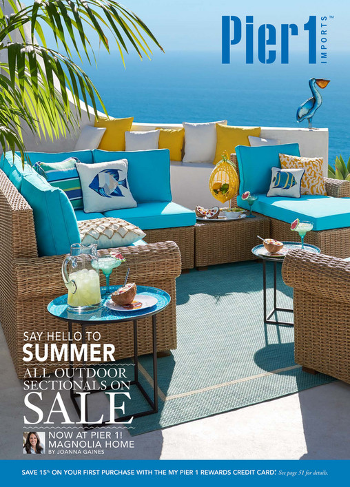 SAY HELLO TO SUMMER ALL OUTDOOR SECTIONALS ON SALE NOW AT PIER 1  MAGNOLIA  HOME. Pier 1 Catalog   Mailer   Pier 1 Imports