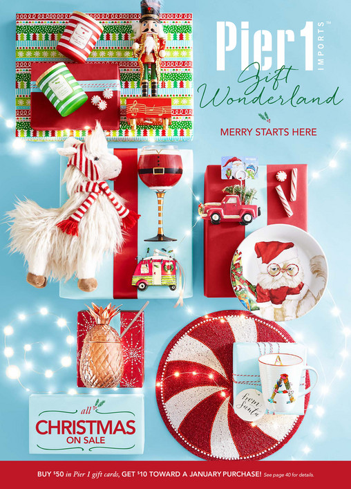 Gift Wonderland MERRY STARTS HERE all CHRISTMAS ON SALE BUY  50 in Pier 1  gift cards. Pier 1 Catalog   Mailer   Pier 1 Imports