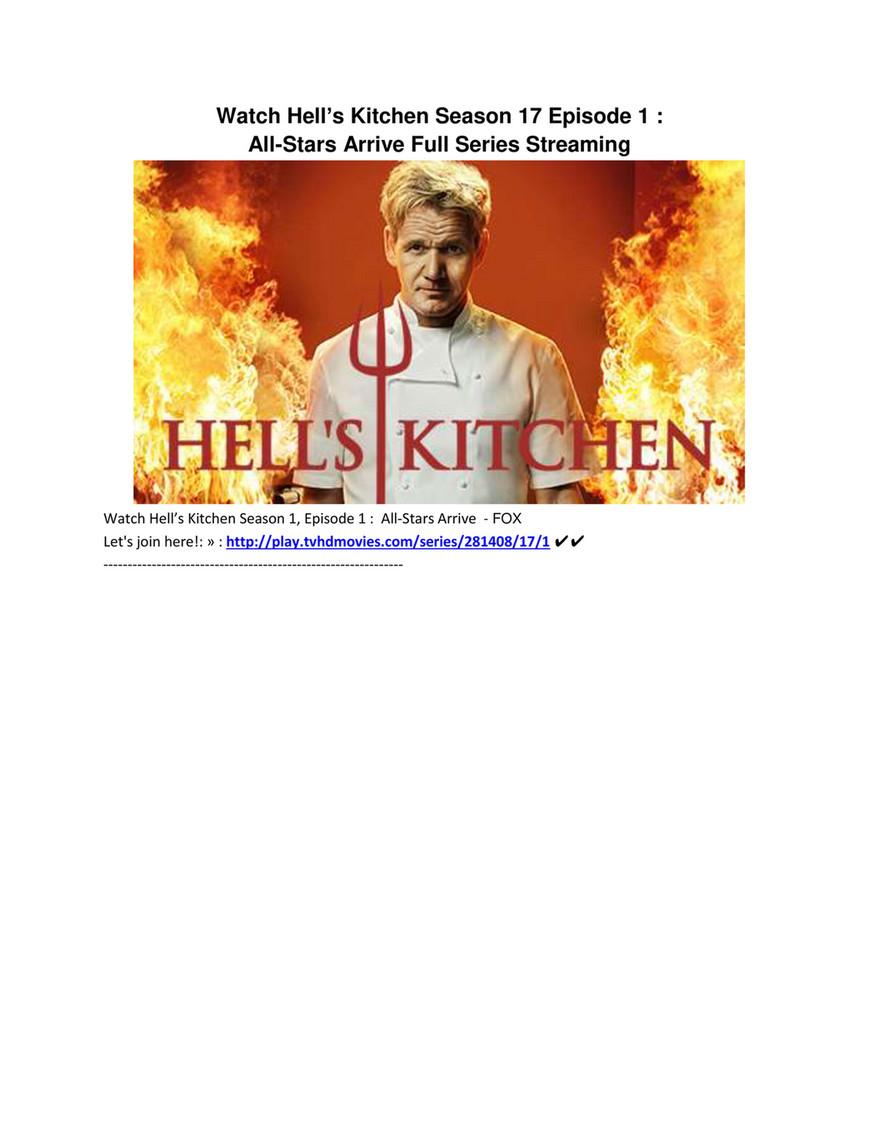 watch hells kitchen season 17 episode 1 all stars arrive full series streaming watch - Hells Kitchen Season 1 Episode 1