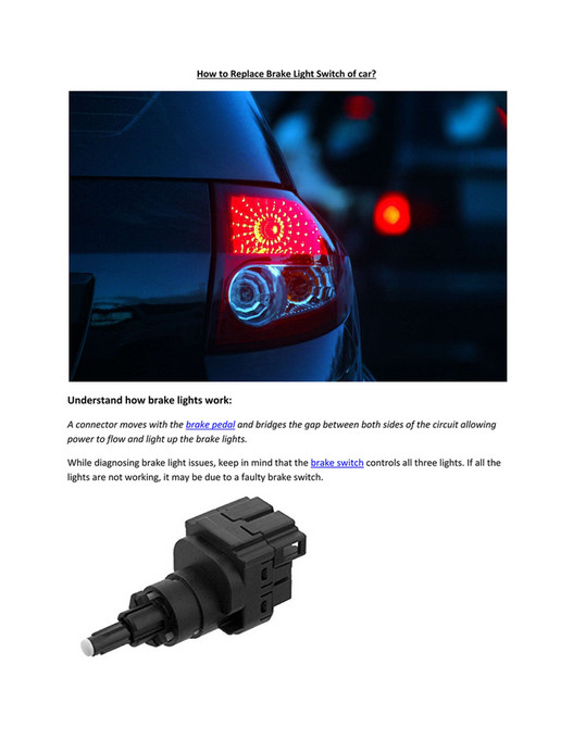 How To Replace Brake Light Switch Of Car? Understand How Brake Lights Work:  A