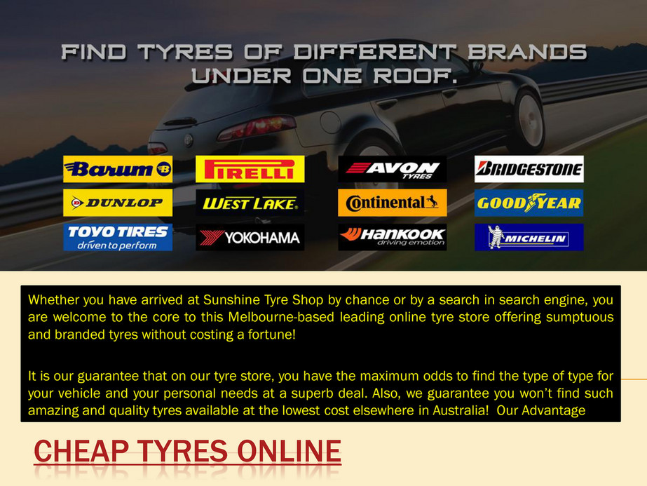 Sunshine Tyre Shop - Tyre Sales online | CALL US (03) 8528 3302