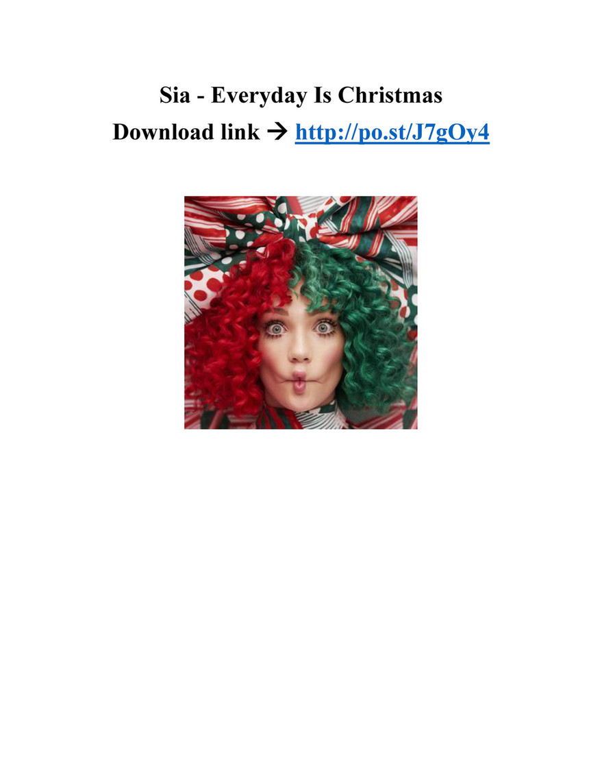 Everyday Is Christmas.My Publications Download Sia Everyday Is Christmas 2017