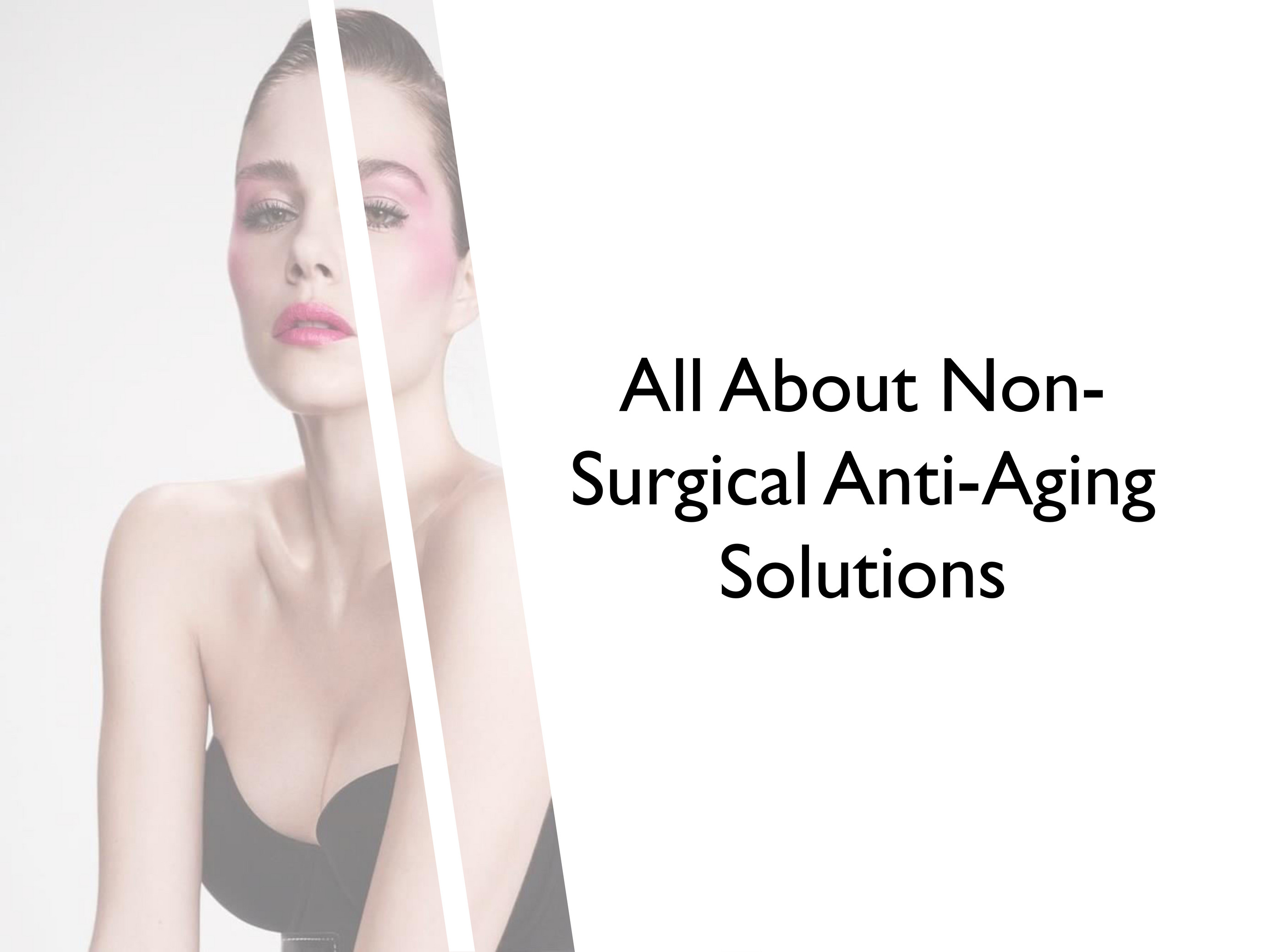 Canada Medlaser Clinic All About Non Surgical Anti Aging