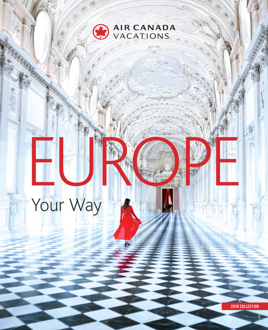 626a52fc09dee7 Air Canada Vacations - Europe Brochure 2018 EN - Page 1 - Created ...