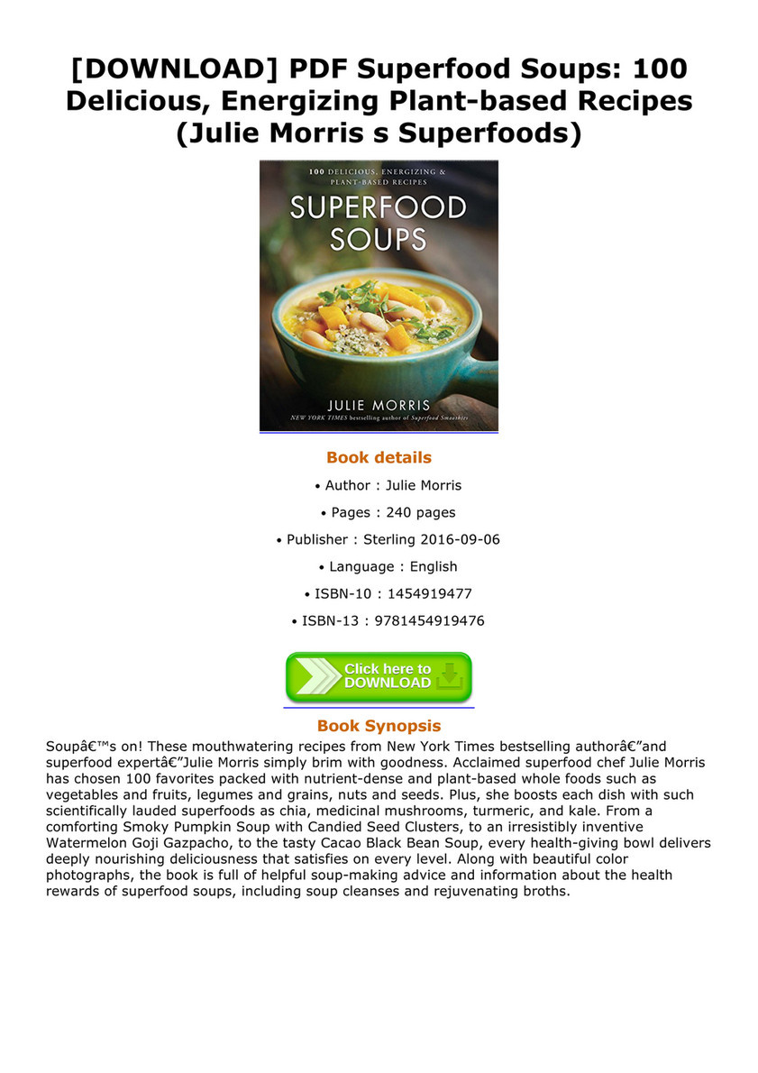 Abook download pdf superfood soups 100 delicious energizing plant download pdf superfood soups 100 delicious energizing plant based recipes forumfinder Choice Image