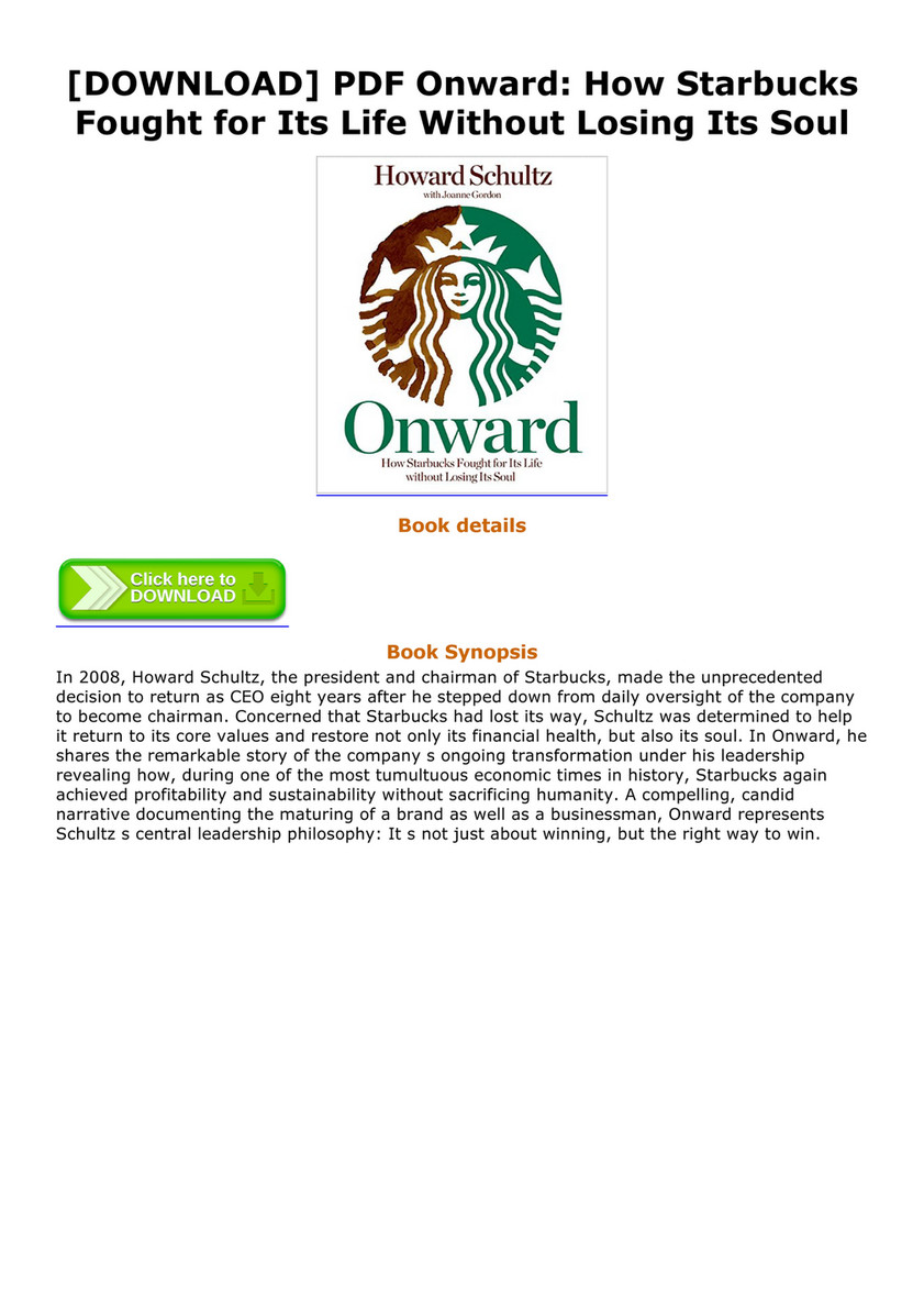 [DOWNLOAD] PDF Onward: How Starbucks Fought for Its Life Without Losing Its  Soul