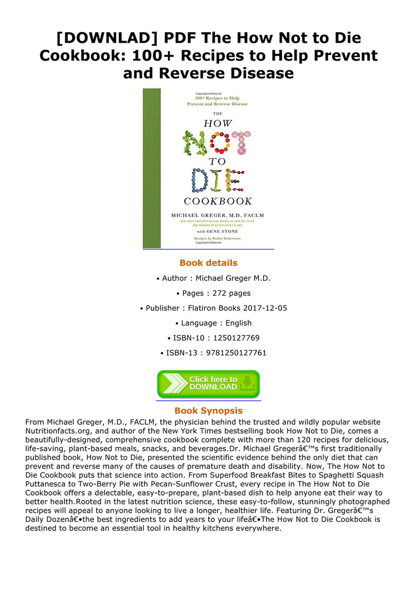 Dillon Downlad Pdf The How Not To Die Cookbook 100 Recipes To Help Prevent And Reverse Disease Page 1 Created With Publitas Com