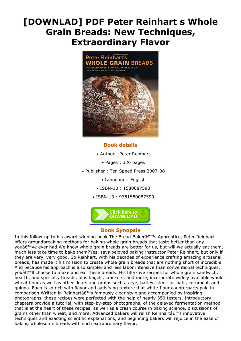 Peter Reinharts Whole Grain Breads: New Techniques, Extraordinary Flavor