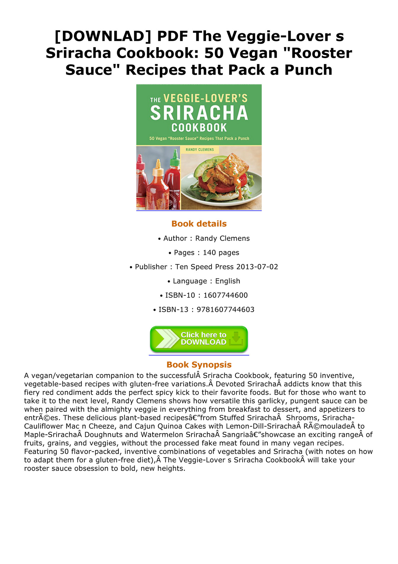 The Veggie-Lovers Sriracha Cookbook 50 Vegan Rooster Sauce Recipes that Pack a Punch