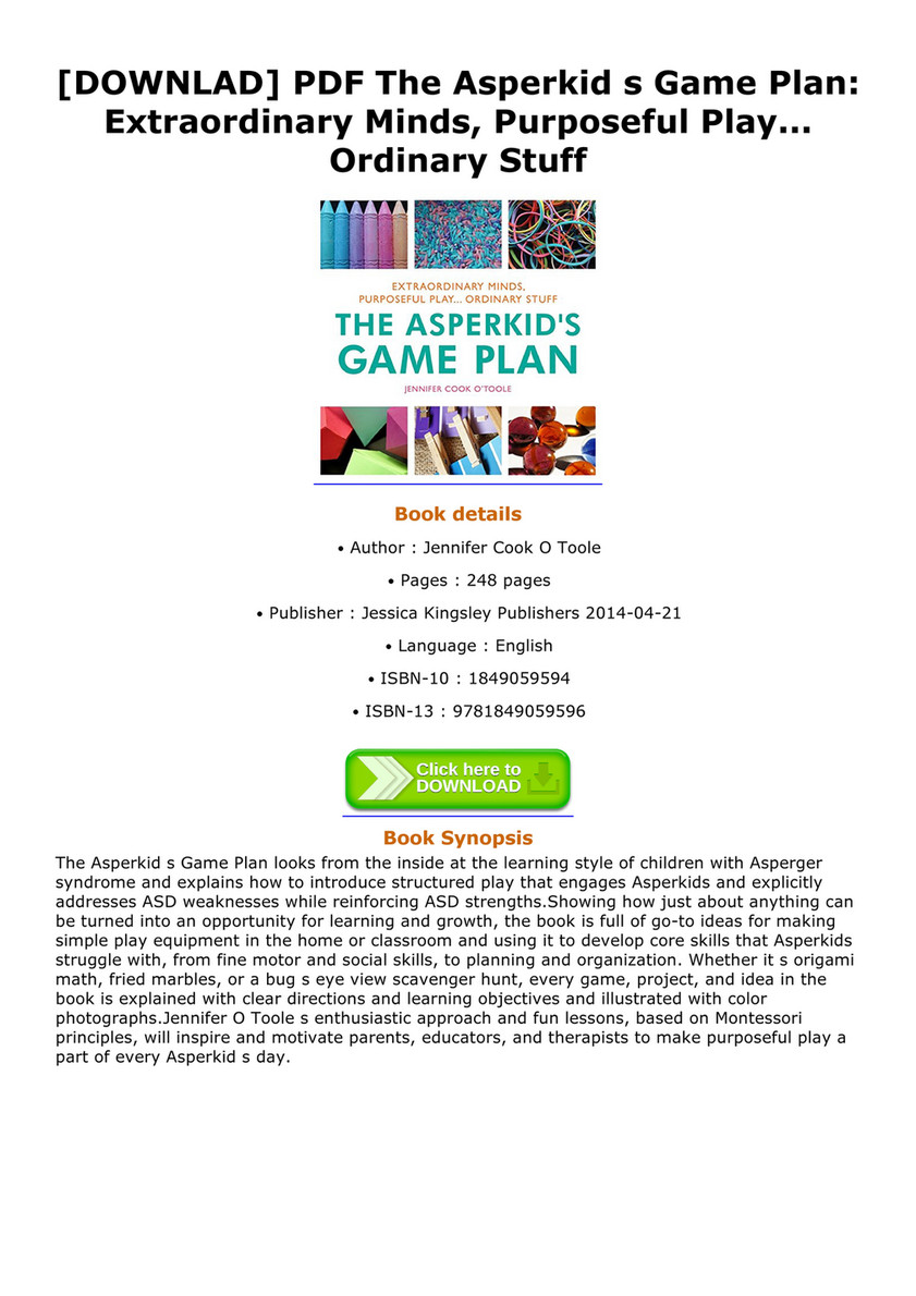 [DOWNLAD] PDF The Asperkid s Game Plan: Extraordinary Minds, Purposeful Play .