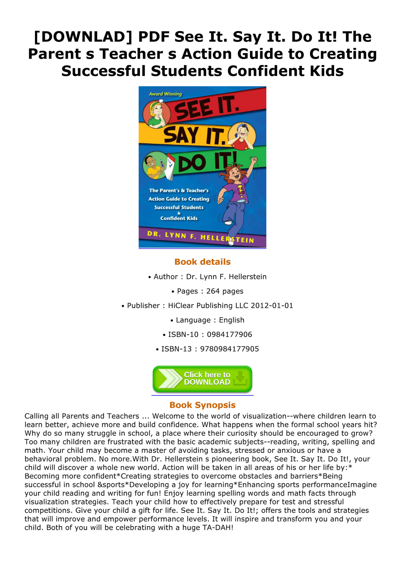 See It The Parents /& Teachers Action Guide to Creating Successful Students /& Confident Kids Do It! Say It
