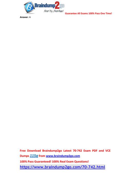 My publications - [Free-Version]2018 Braindump2go New 70-742 VCE