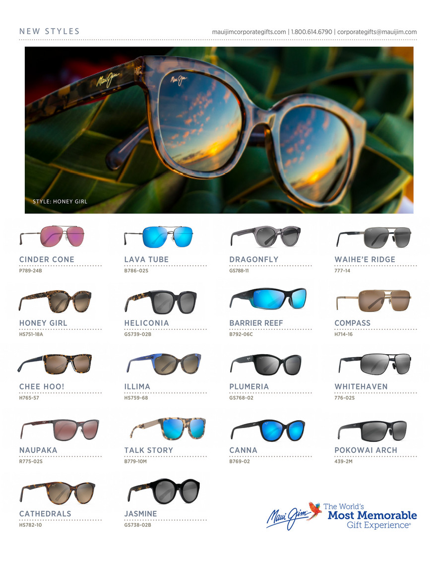b30353578a2 NEW STYLES mauijimcorporategifts.com | 1.800.614.6790 | corporategifts@ mauijim.com ST