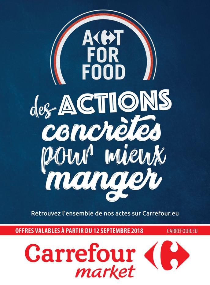 Folder Carrefour Market du 12/09/2018 au 23/09/2018 - Actions concrètes