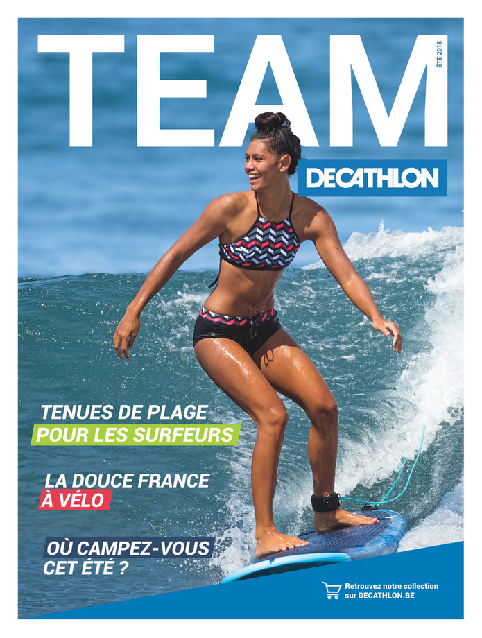 Folder Decathlon du 01/06/2018 au 30/09/2018 - decathlon-fr-magazine-team-decathlon-q2-2018-fr.pd