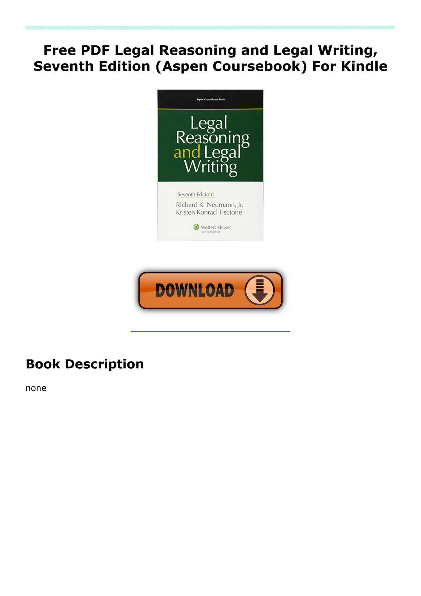 legal reasoning and legal writing seventh edition