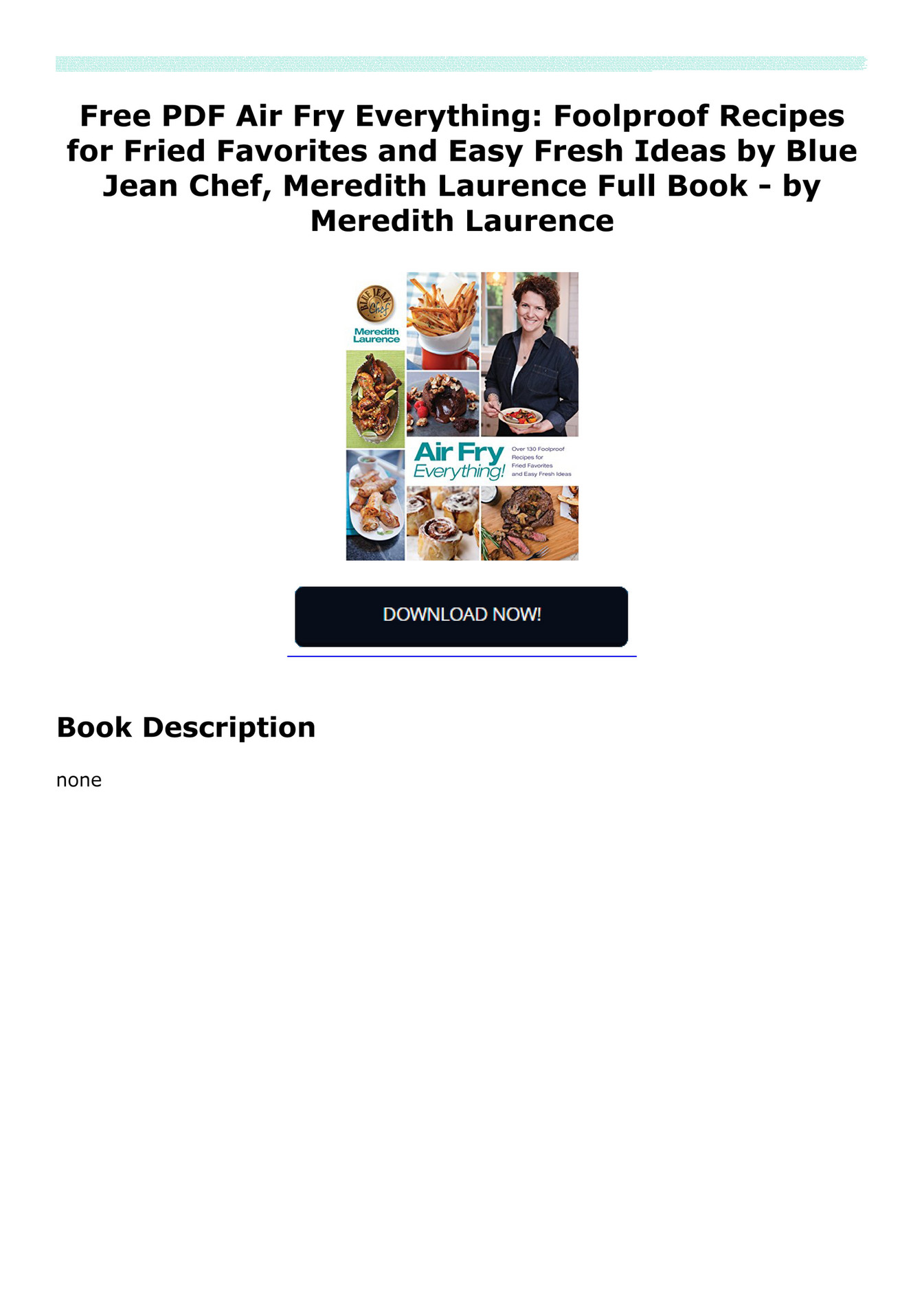 gignuhorzu3ed - Free PDF Air Fry Everything: Foolproof Recipes for Fried  Favorites and Easy Fresh Ideas by Blue Jean Chef, Meredith Laurence Full  Book - by ...