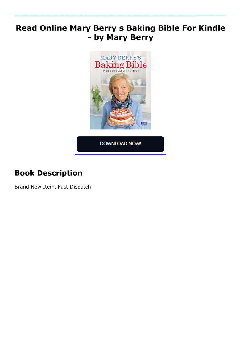 Palmeyuyde3ed Read Online Mary Berry S Baking Bible For Kindle