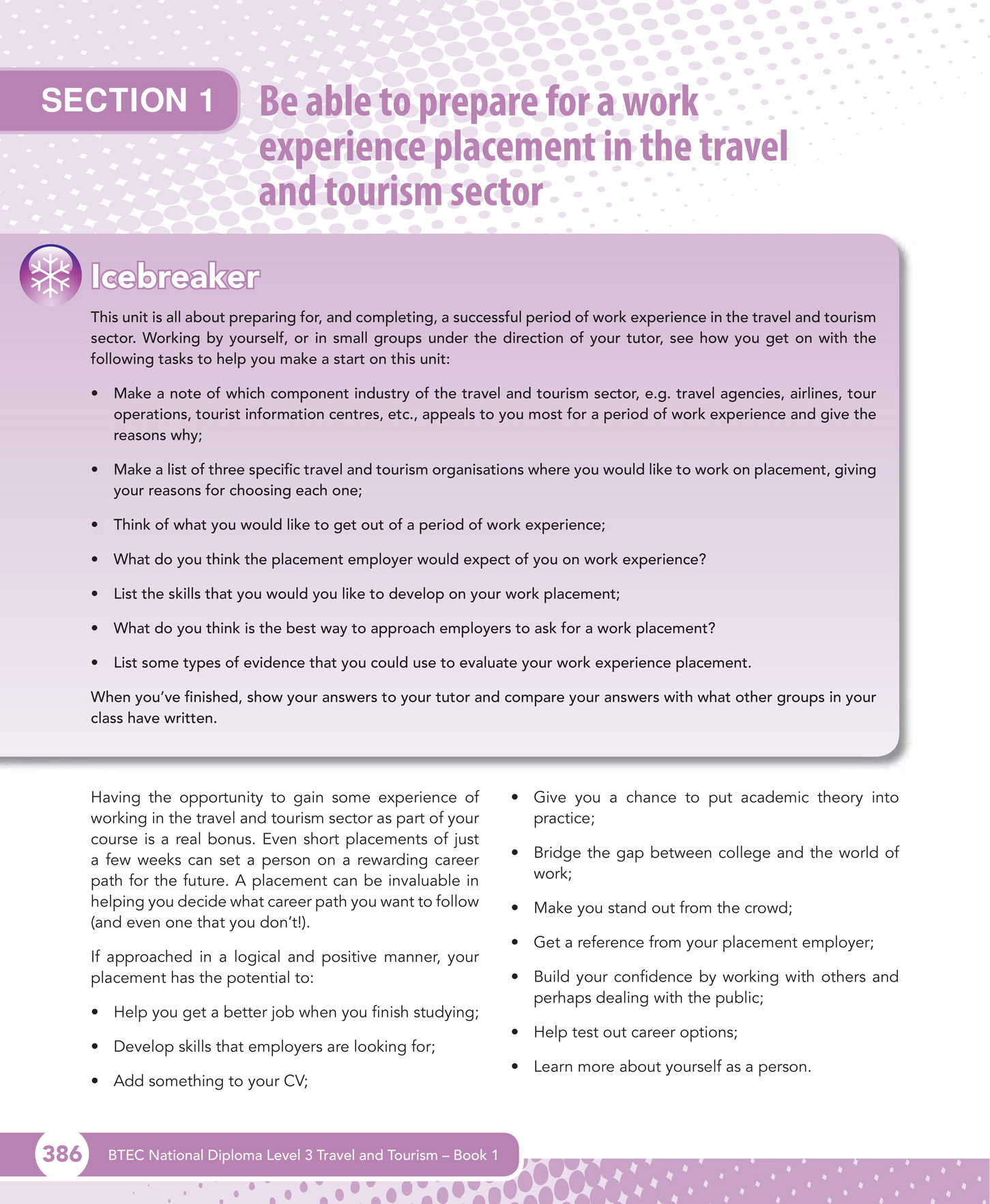 travel tourism publishing unit 22 work experience in the get a reference from your placement employer build your confidence by working others and perhaps dealing the public