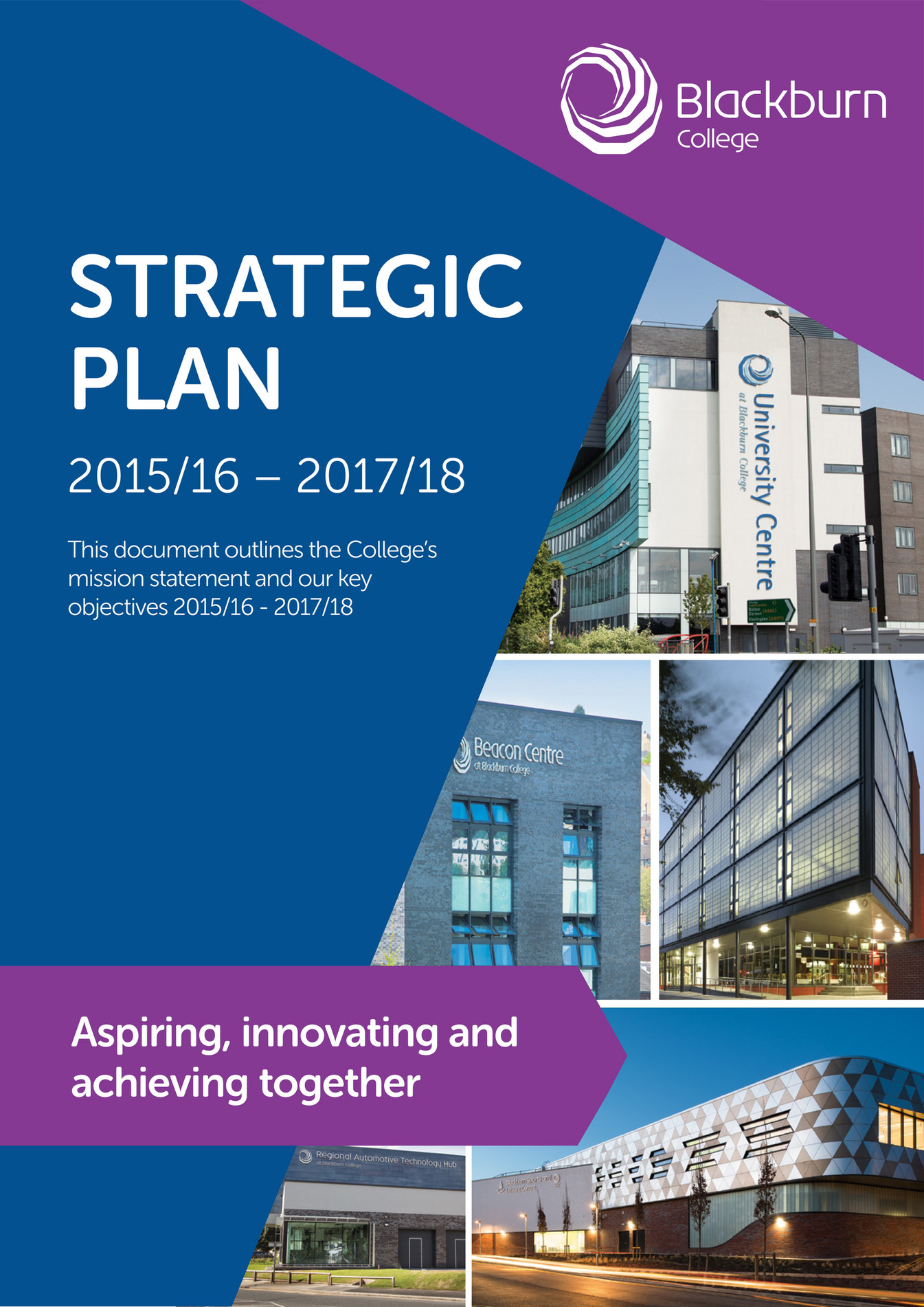 college strategic plan K is beginning the process of writing a strategic plan – a map of thoughtful and intentional priorities to guide the college through the next five years.